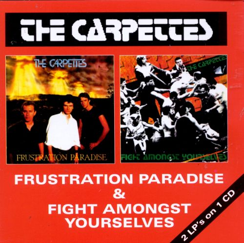 Frustration Paradise/Fight Amongst Yourselves