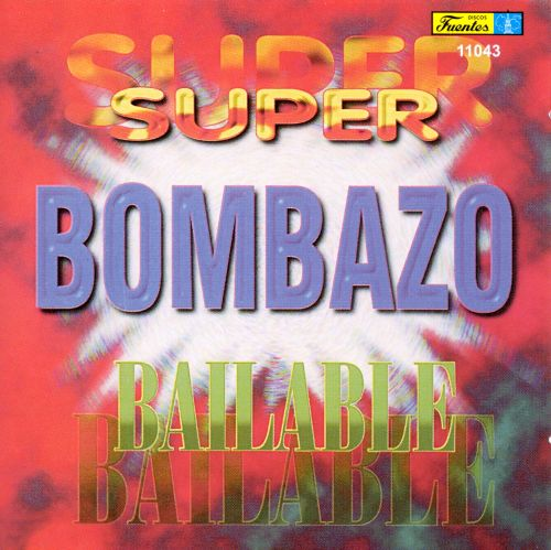 Super Bombazo Bailable