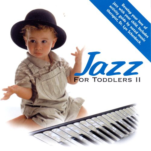 Jazz for Toddlers, Vol. 2