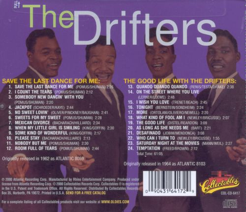 Save the Last Dance for Me/The Good Life with the Drifters