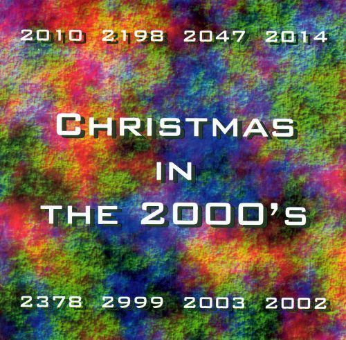 Christmas in the 2000's