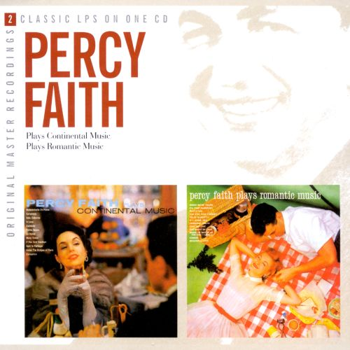 Percy Faith Plays Continental Music/Percy Faith Plays Romantic Music/Plays Romantic Mus