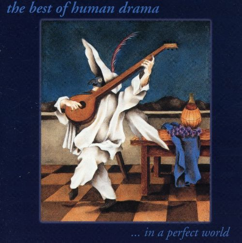 Best of Human Drama...In a Perfect World