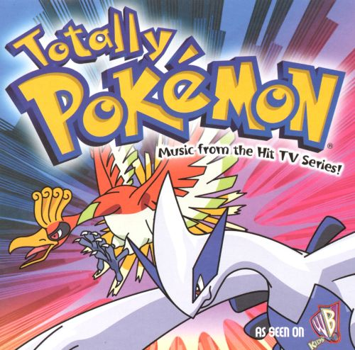 Totally Pokémon: Music From the Hit TV Series