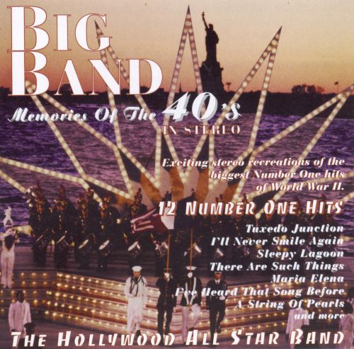 Big Band Memories of the 40's