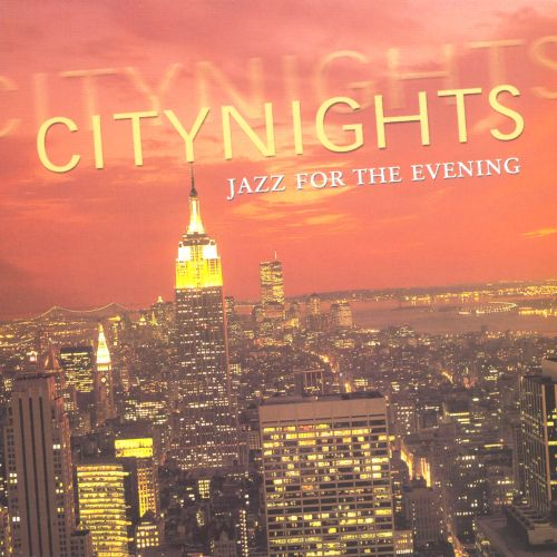 City Nights: Jazz for the Evening
