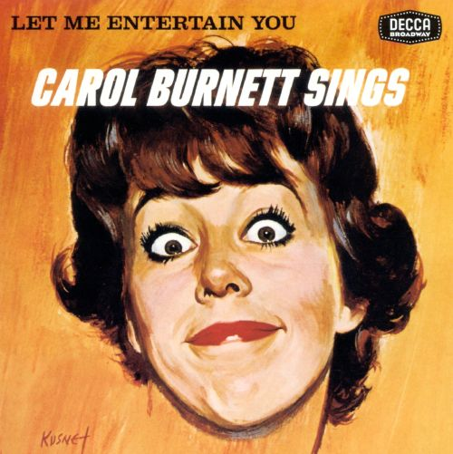 Let Me Entertain You: Carol Burnett Sings