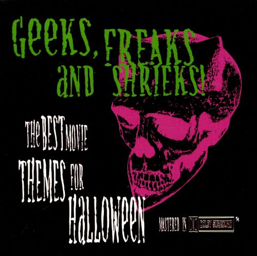 Geeks, Freaks, and Shrieks