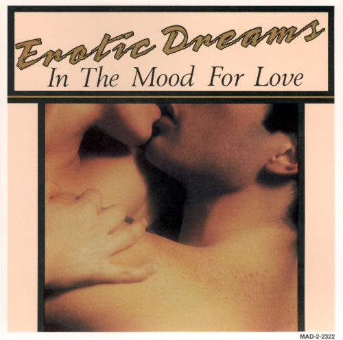 Erotic Dreams: In the Mood for Love