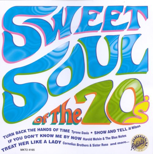Sweet Soul of the '70s [Madacy]