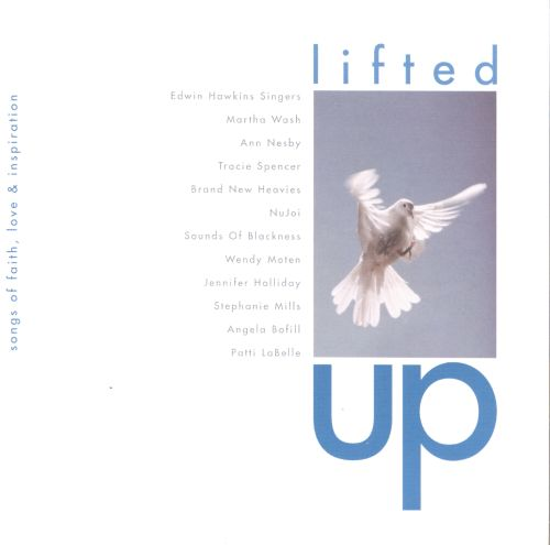 Lifted Up: Songs of Faith, Love and Inspiration