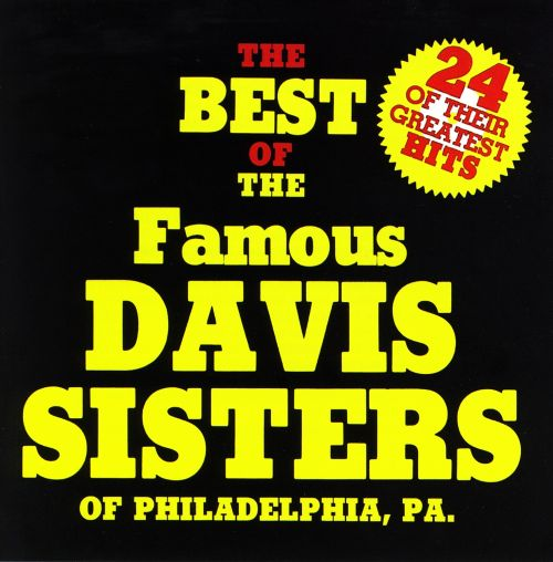 The Best of the Davis Sisters
