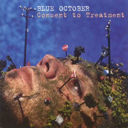 Image result for blue october consent to treatment
