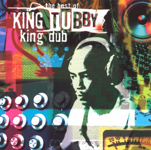 The Best of King Tubby: King Dub