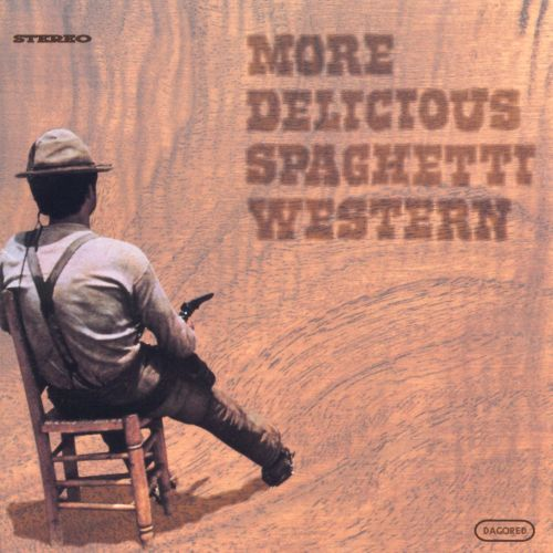 More Delicious Spaghetti Western