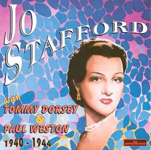 Jo Stafford With Tommy Dorsey