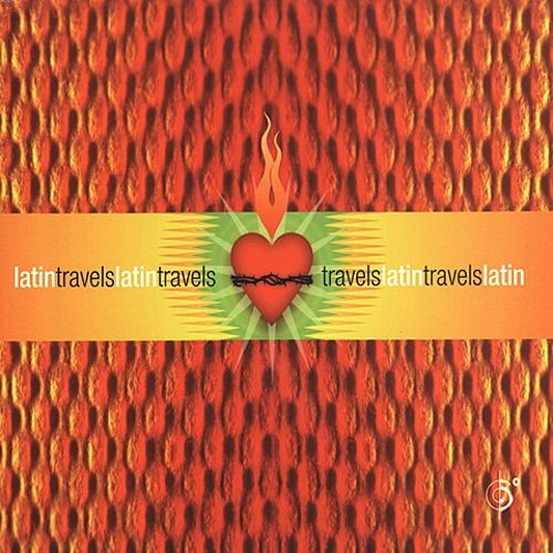 Latin Travels: Six Degrees Collection