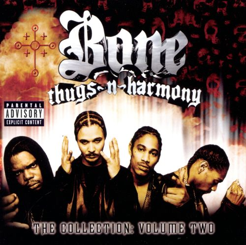 The Collection Vol 2 Bone Thugs N Harmony Songs