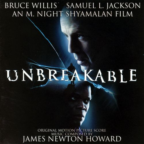 Unbreakable [Original Motion Picture Score]