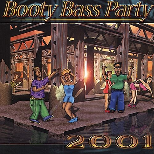 Booty Bass Party 2001