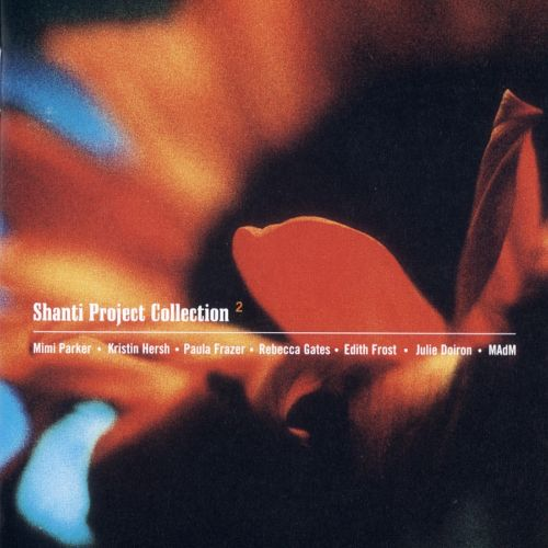 Shanti Project Collection, Vol. 2