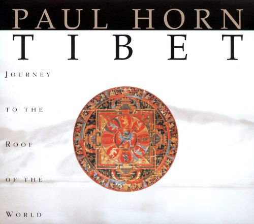 Tibet: Journey to the Roof of the World