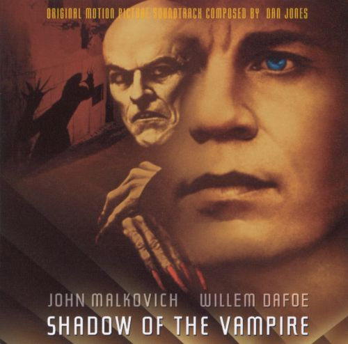 Shadow of the Vampire [Original Motion Picture Soundtrack]