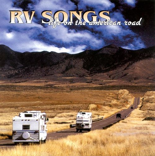 RV Songs: Life on the American Road