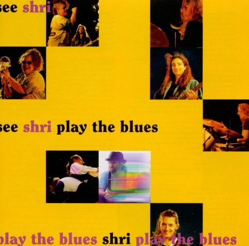 See Shri Plays the Blues