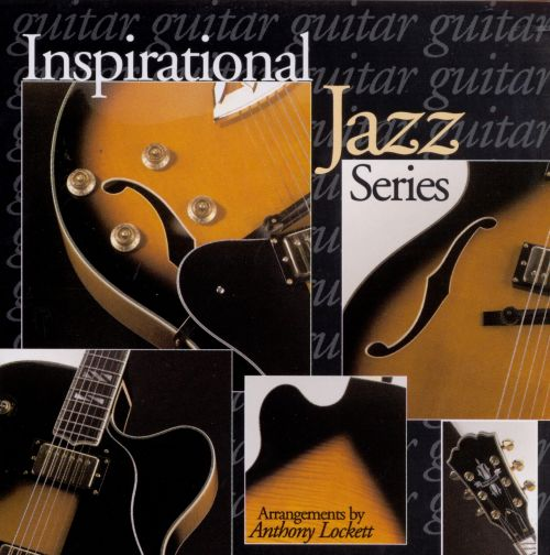 Inspirational Jazz: Guitar