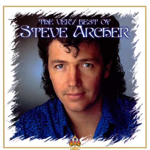 Very Best of Steve Archer