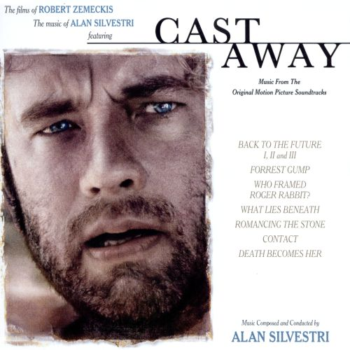 cast away the films of robert zemeckis and the music of