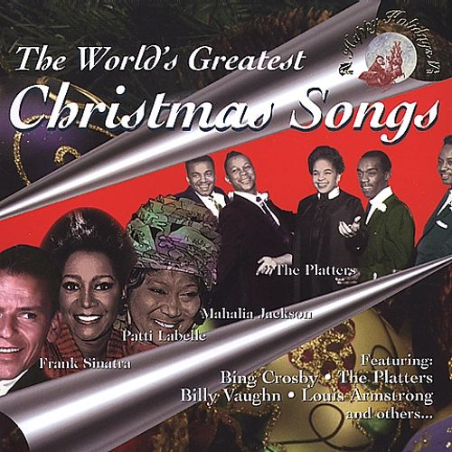 The World's Greatest Christmas Songs [Happy Holidays]
