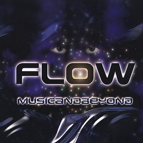 Flow: Music & Beyond