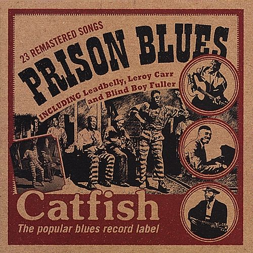 Prison Blues [Catfish]