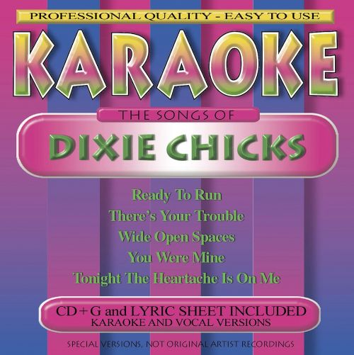 Songs by the Dixie Chicks