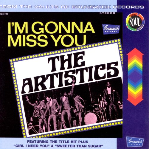 Im Gonna Miss You The Artistics Songs Reviews Credits Allmusic