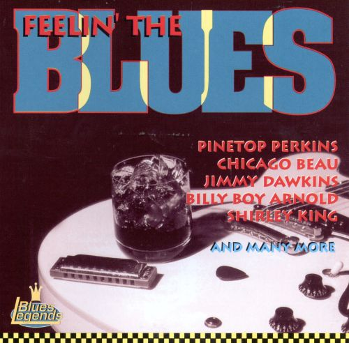 Feelin' the Blues [Blues Legends]