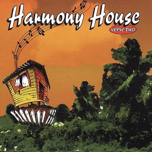 Harmony House: Verse Two