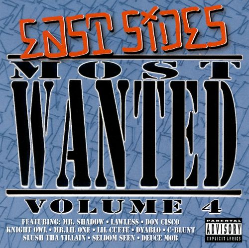 East Side's Most Wanted, Vol. 4