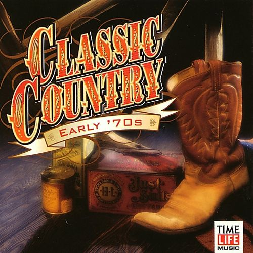 Classic Country: Early '70s