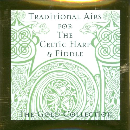 Traditional Airs for the Celtic Harp & Fiddle
