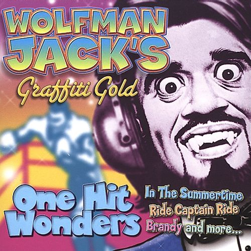 Wolfman Jack's: One Hit Wonders
