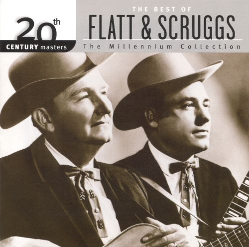 20th Century Masters - The Millennium Collection: The Best of Flat & Scruggs