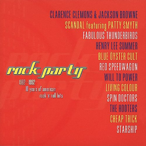 Rock Party 1982-1992: 10 Years of American Rock