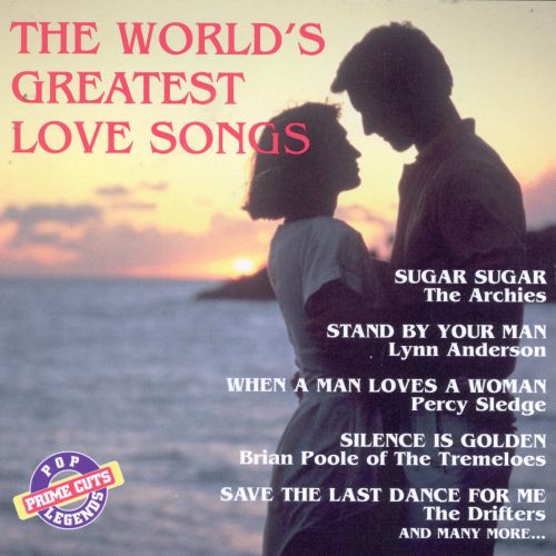 World's Greatest Love Songs [Prime Cuts]