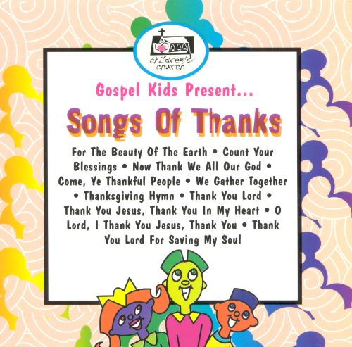 Gospel Kids Present...Thank You Songs - Gospel Kids ...
