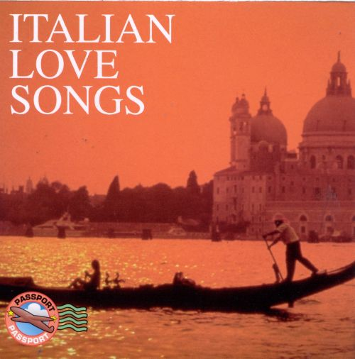 Italian Love Songs [Passport]