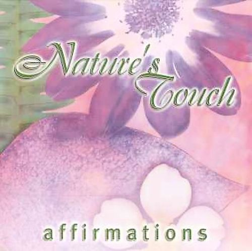 Nature's Touch: Affirmations