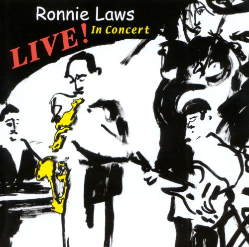 Ronnie Laws Live